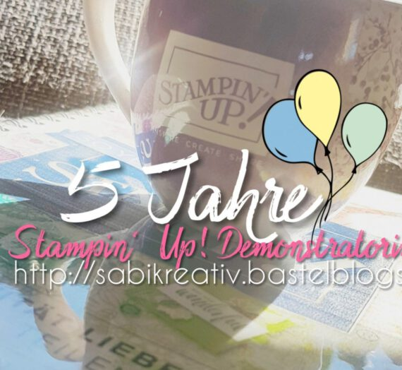 5 JAHRE STAMPIN' UP!